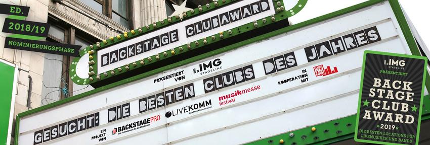 Letzte Chance: Nominiere deine Lieblings-Liveclubs für den BACKSTAGE Clubaward 2019