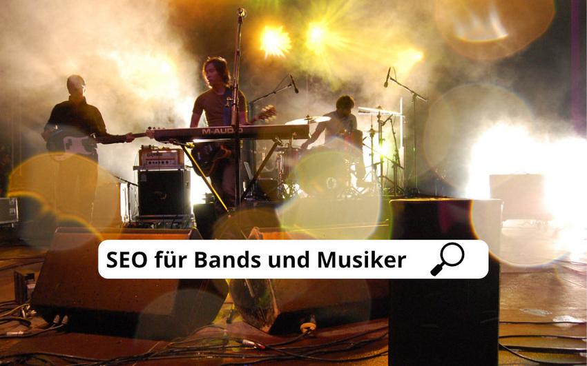 SEO für Bands und Musiker: Die Grundlagen der Suchmaschinenoptimierung