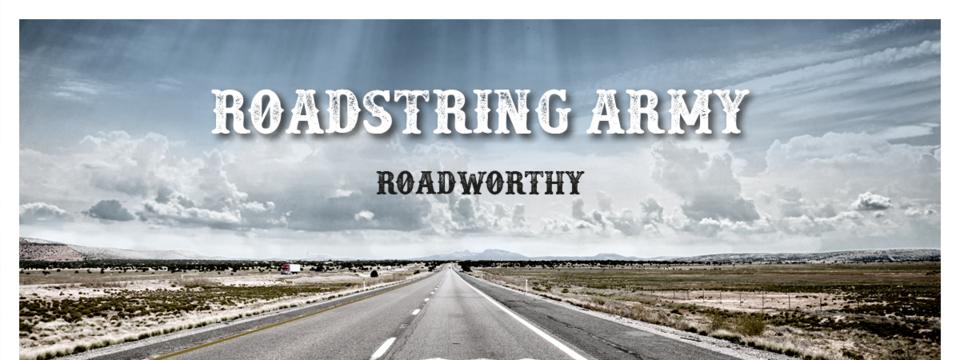 Roadstring Army - Roadworthy Tour 2019 - Stuttgarter Bands gesucht