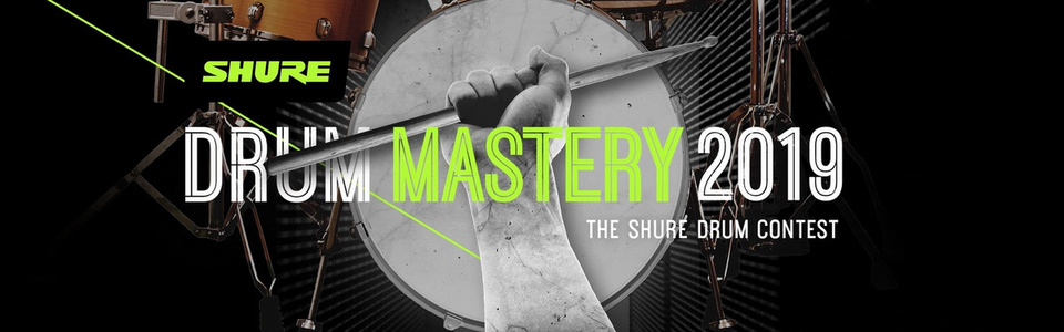"Shure startet ""Drum Mastery 2019"": London-Trip, Workshops und Shure-Equipment zu gewinnen!"