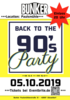 Back to the 90's Party in Düsseldorf, Party, 05.10.2019, Bunker Paulsmühle - Tickets -