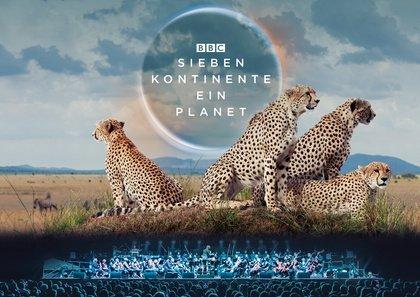 Atemberaubende Bilder mit fesselnder Musik - 'Sieben Kontinente, Ein Planet - live in Concert' kommt 2020 nach Deutschland