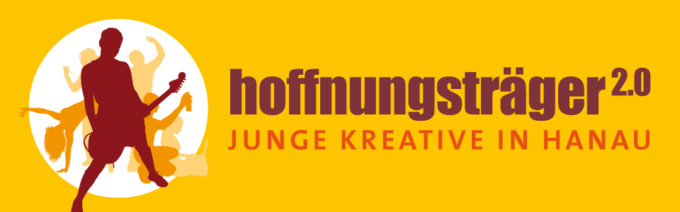 hoffnungsträger - Junge Kreative in Hanau