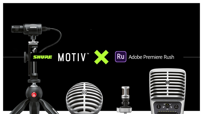 Kreativität leicht gemacht mit Shure MOTIV und Adobe Premiere Rush