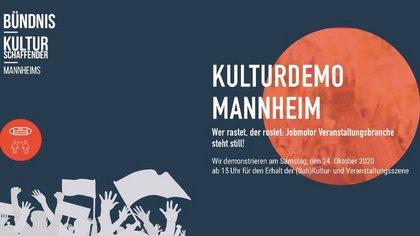 Kritik an fehlender Unterstützung - Kulturschaffende demonstrieren am 24. Oktober in Mannheim für Rettung der Veranstaltungsbranche