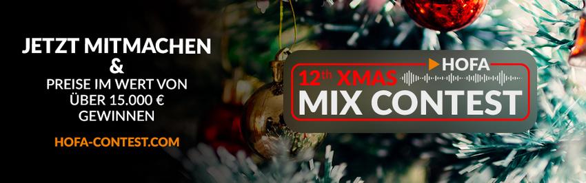 HOFA XMAS MIX CONTEST: Zeigt euer Talent im Mixen oder Remixen und gewinnt tolle Preise!