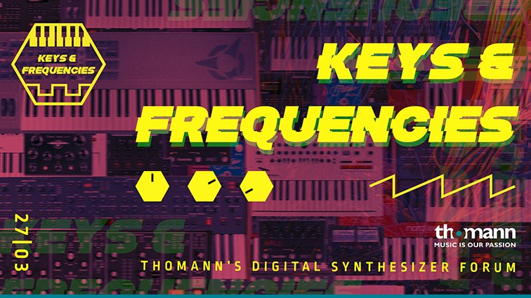 Thomann veranstaltet Keys & Frequencies: das Synth-Event im Browser