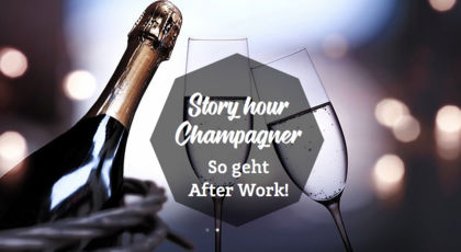 Story hour Champagner. So geht After Work in Mannheim