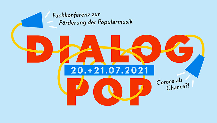 Die Dialog.Pop 2021 beschäftigt sich mit Chancen und Perspektiven nach Corona
