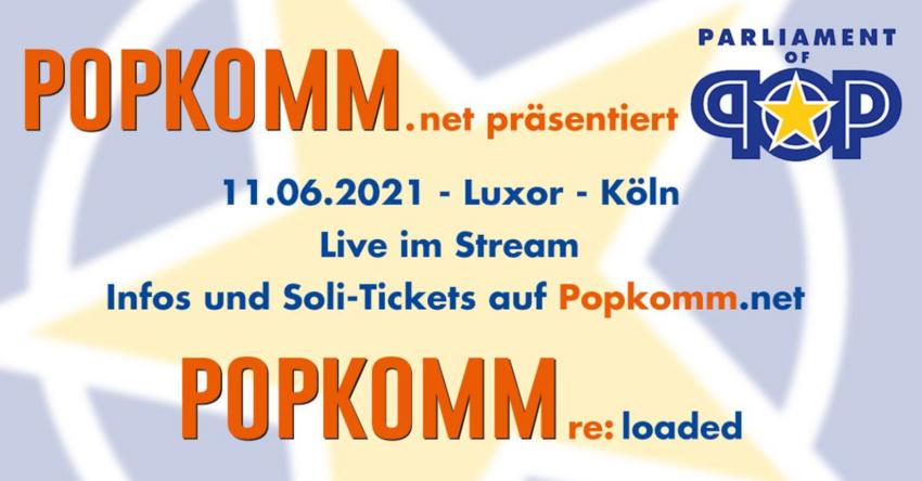"""Popkomm 2021 re:loaded: Das """"Parliament of Pop"""" beschäftigt sich mit Politik und Pop"""
