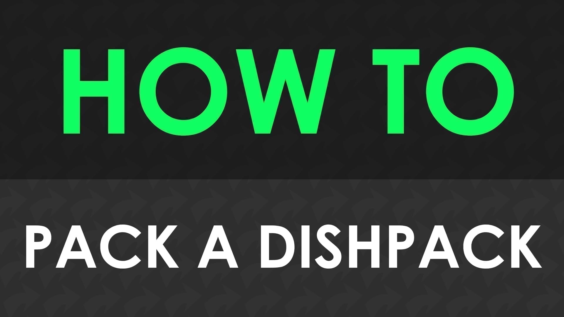How to pack a dishpack title card