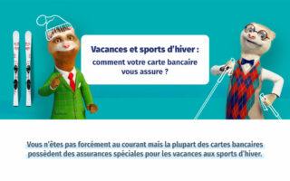 Vacances et sports d'hiver: comment votre carte bancaire vous assure?