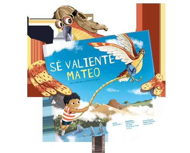 Nuestro libro ¡Sé valiente!, con un niño llamado Mateo en la portada