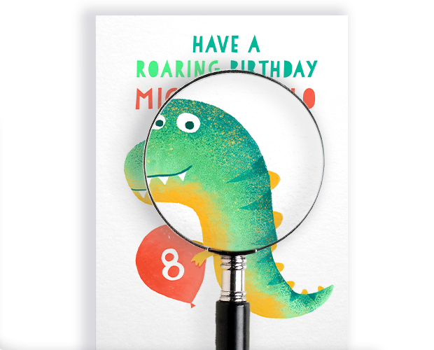 A magnifying glass over our 'have a roaring birthday' card