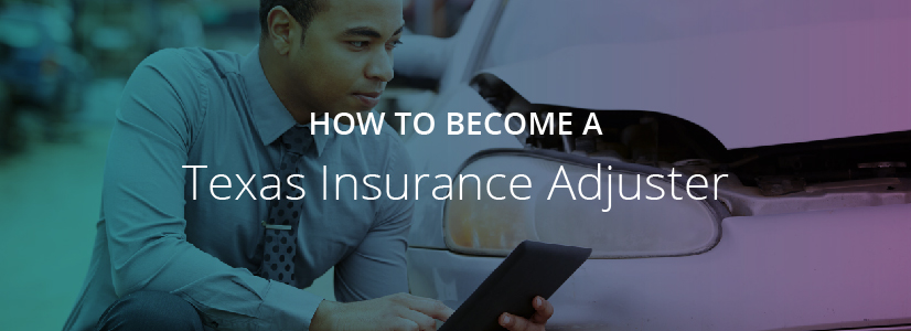 How To Get A Texas Adjuster License A D Banker Company