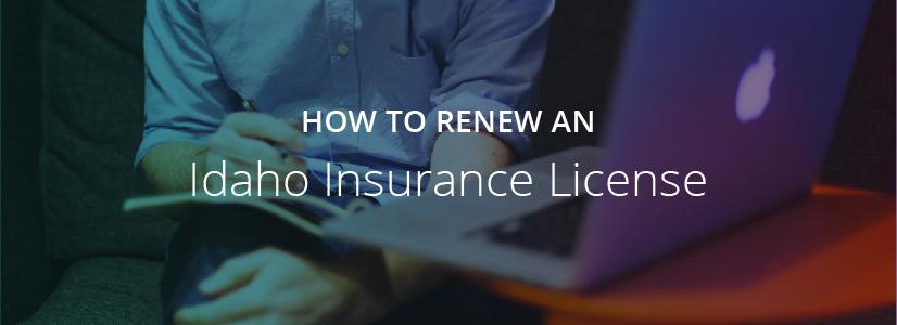 How to Renew an Idaho Insurance License
