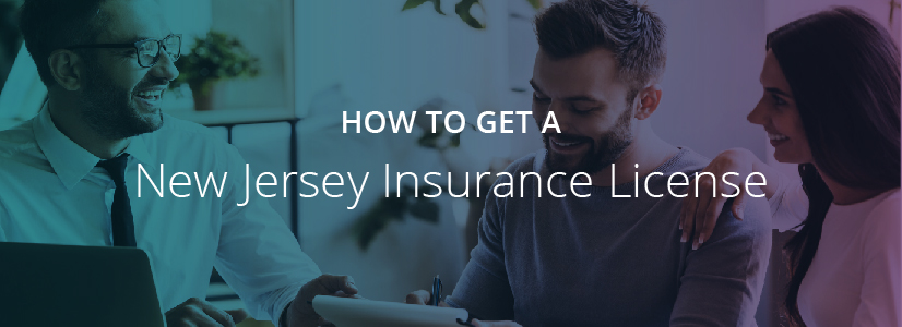 How to Get a New Jersey Insurance License