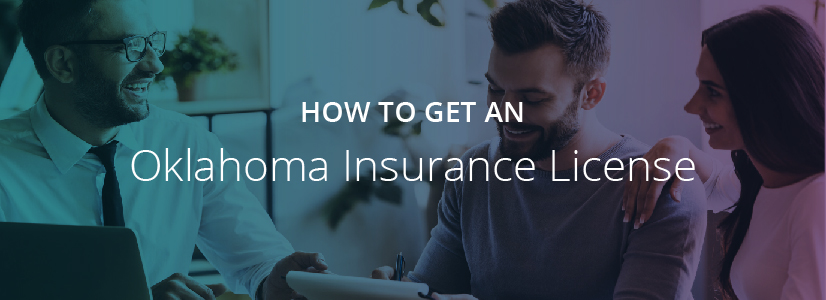 How to Get an Oklahoma Insurance License