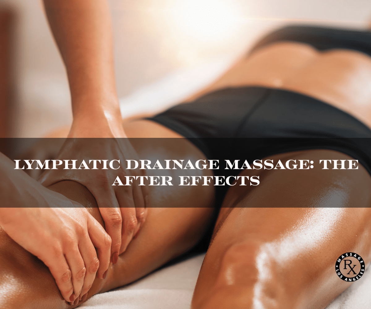 Lymphatic Drainage Massage: The After Effects