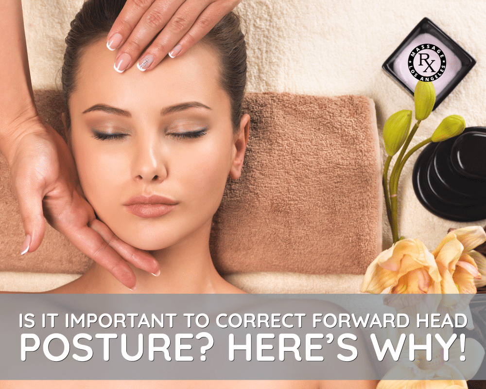 Is It Important to Correct Forward Head Posture_ Here's Why - Massage Rx