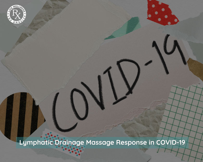 Lymphatic Drainage Massage Response in Covid-19 | Massage Rx