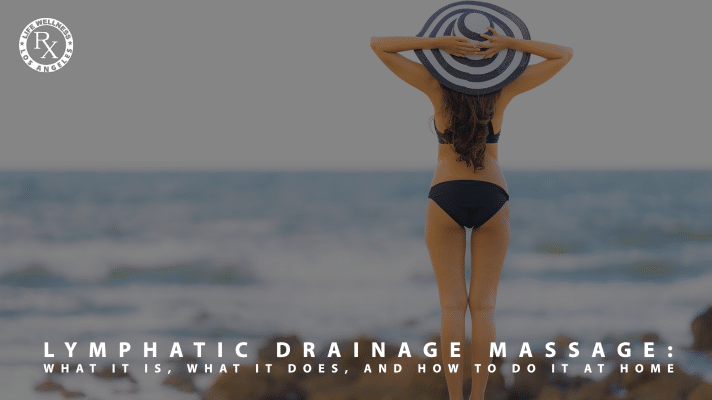 Lymphatic Drainage Massage: What It Is, What It Does, and How To Do It At Home