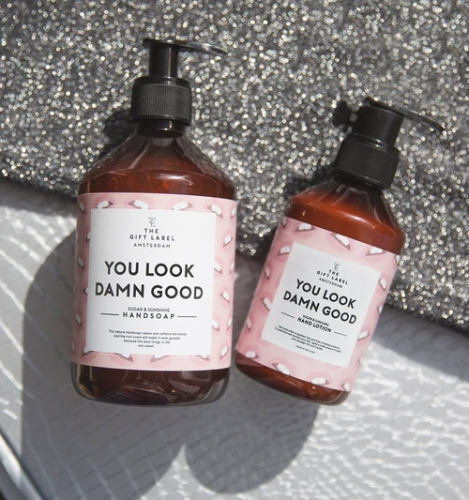 Handsoap - Handzeep - You Look Damn Good (quote)