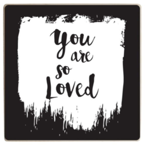 HOUTBLOK | You are so loved