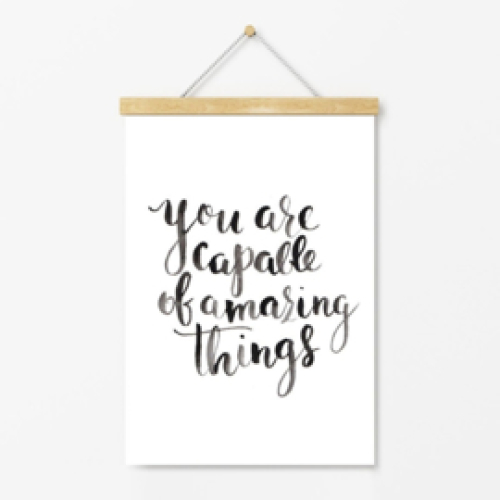 POSTER | You are capable of amazing things