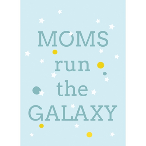 Postkaart Moms Run the Galaxy