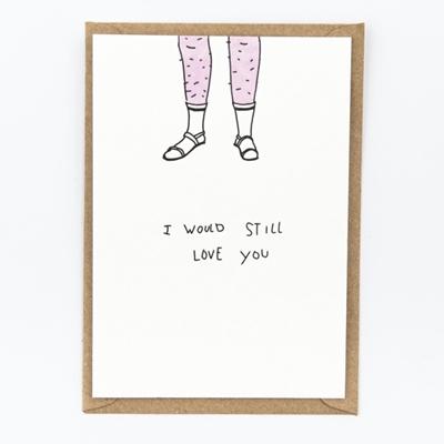 Postkaart I Would Still Love You