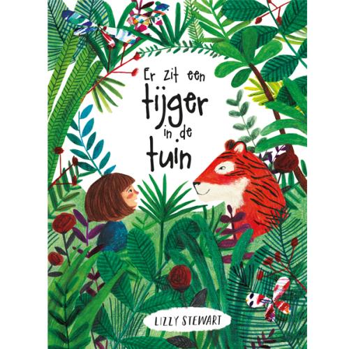 Lizzy Stewart Er zit een tijger in de tuin 4j - www.kidsdinge.com