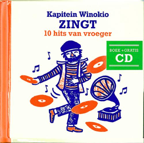 'Kapitein Winokio zingt 10 hits van vroeger' boek + cd