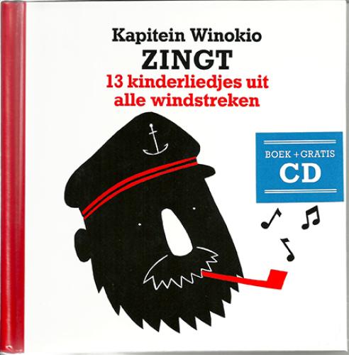 'Kapitein Winokio zingt 13 kinderliedjes uit alle windstreken' boek + cd