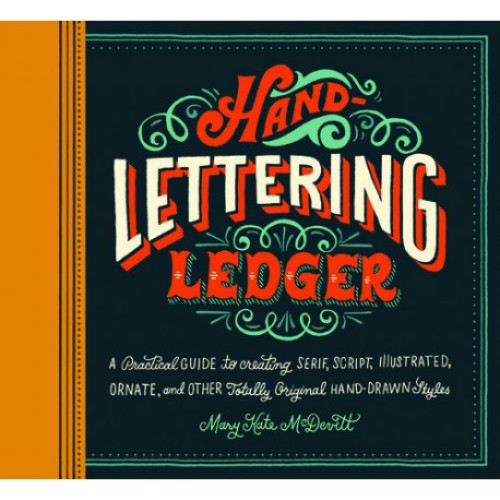 Hand Lettering Ledger - Chronicle Books