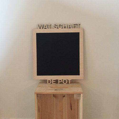 Krijtbord – Wat schaft de pot?
