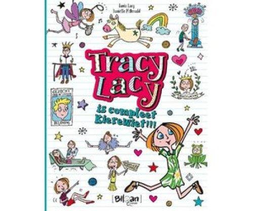 Tracy Lacy is compleet kierewiet