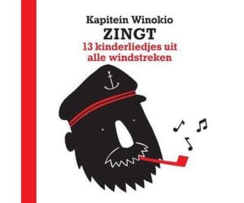 Kapitein Winokio zingt 13 liedjes uit alle windstreken