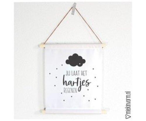 Textielposter 'Jij laat het hartjes regenen' - MIEKinvorm