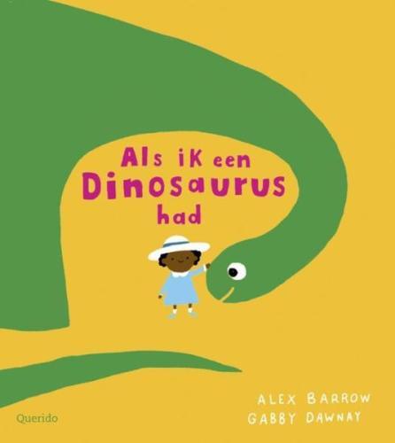 Als ik een dinosaurus had - A. Barrow