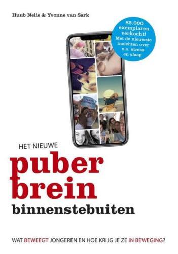 Het nieuwe puberbrein binnenstebuiten - H. Nelis & Y. van Sark