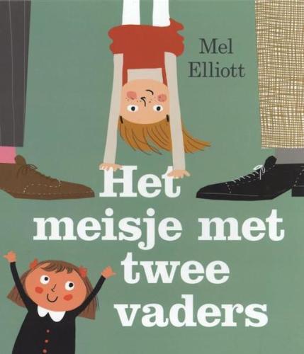 Het meisje met twee vaders - M. Elliot