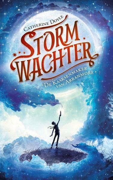 Stormwachter 1 - De kaarsenmaker van Arranmore - Catherine Doyle