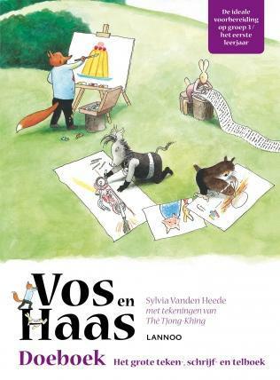 Vos en Haas doeboek - Het grote teken, schrijf- en telboek-  Sylvia Vanden Heede