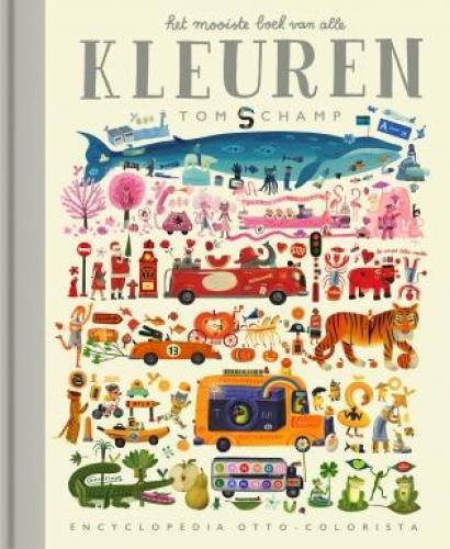 Het mooiste boek van alle kleuren - T. Schamp