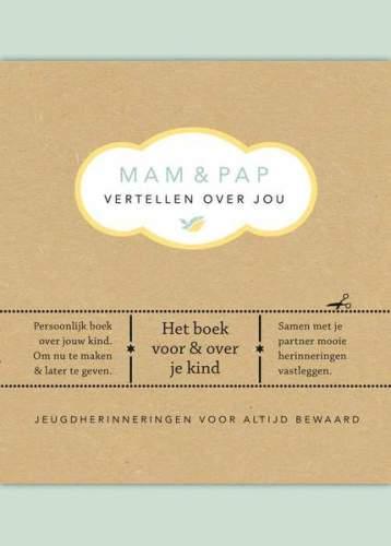 Mam& pap vertellen over jou - E. Van Vliet