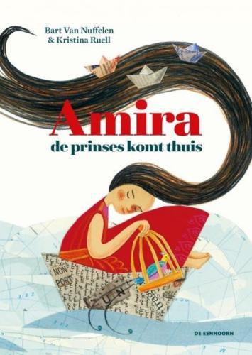 Amira, de prinses komt thuis - Bart Van Nuffelen