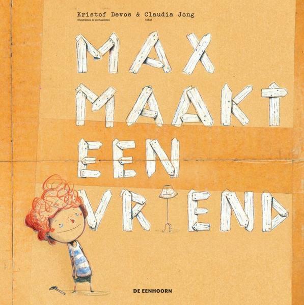 Max maakt een vriend - Kristof Devos & Claudia Jong