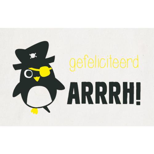 Wenskaart / Gefeliciteerd arrrh