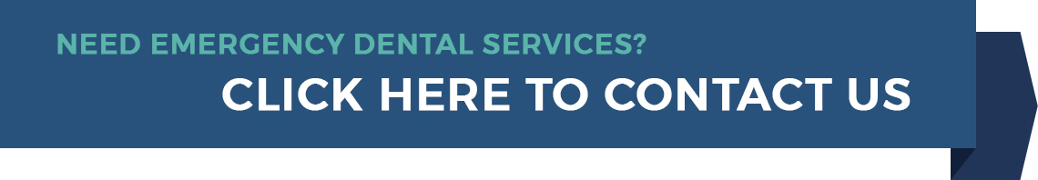 Click here to contact us about your dental emergency.